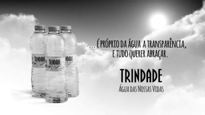 Trindade – Água das Nossas Vidas